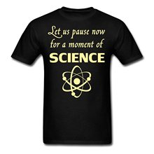 Pause For A Moment Of Science Nerdy Joke Men's T-Shirt Male Battery Funny Cotton Tops Summer Mens Print T Shirt Men Summer Style