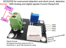 WCS2702 for overcurrent detection and short circuit With Analog digital signals Current Rang:0-2A  1V/1A