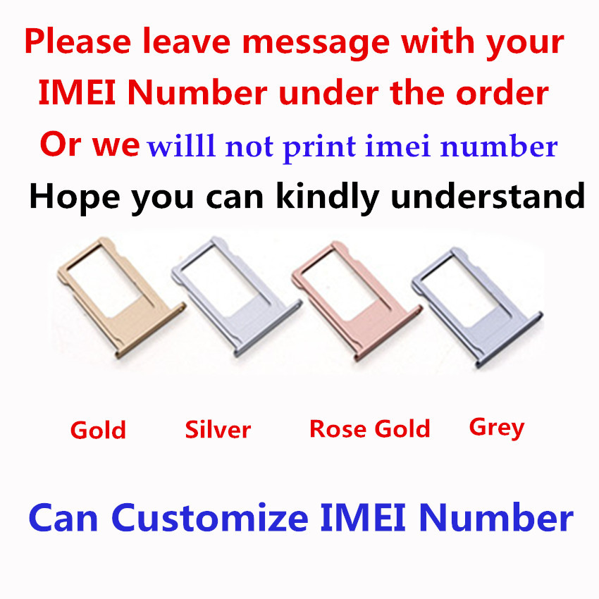 Support Customize IMEI Number Nano SIM Card Tray Holder For iPhone 6s 6s Plus SIM Holder Slot Tray Container Adapter Replacement