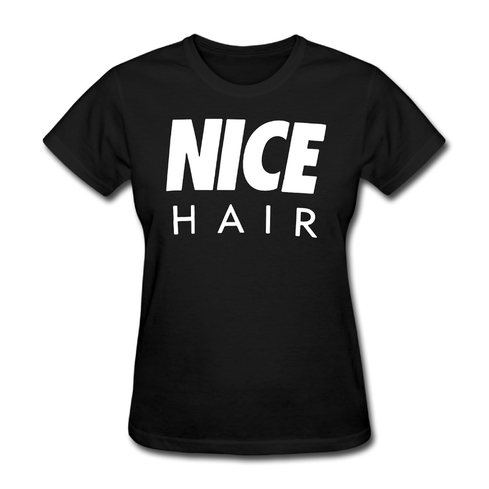 Womens Nice hair Political short sleeve T Shirts best Black