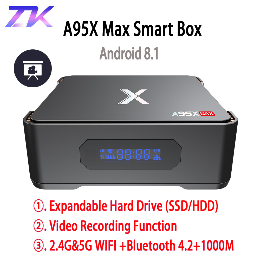 A95X MAX X2 Android 8.1 TV Box 4G 64G Amlogic S905X2 2.4G & 5G Wifi BT 4.2 1000 M Smart TV Box Support vidéo enregistrement décodeur