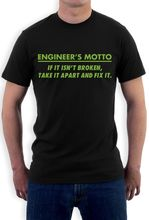 Round Neck Crazy Top Tee Engineer'S Motto – Funny T Shirt Engineering Joke T Shirt Men Clothing