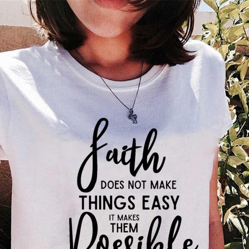 Showtly الإيمان لا جعل الامور سهلة ولكن ممكن المرأة قصيرة الأكمام تيشيرت صيفي تي شيرت على طراز هاراجوكو
