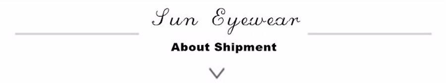 sun eyewear about shipment