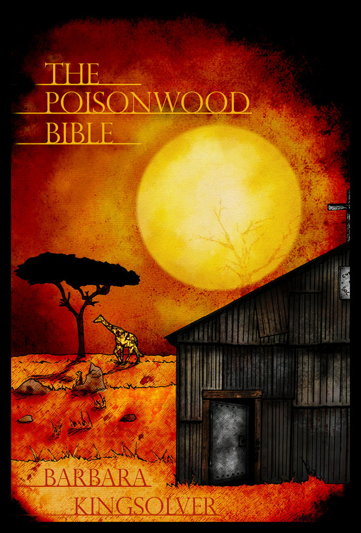 poisonwood bible book 5 Summary: almost having finished telling her story to her dead daughter ruth, orleanna describes the relief she felt as the people of kilanga carried away her family's material possessions she also reflects on how she found herself leaving her husband: not so much by deliberate choice as by the compulsion of the.
