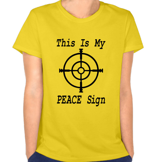 New Arrival This Is My Peace Sign Gun Rifle Scope Womans Top Rock T