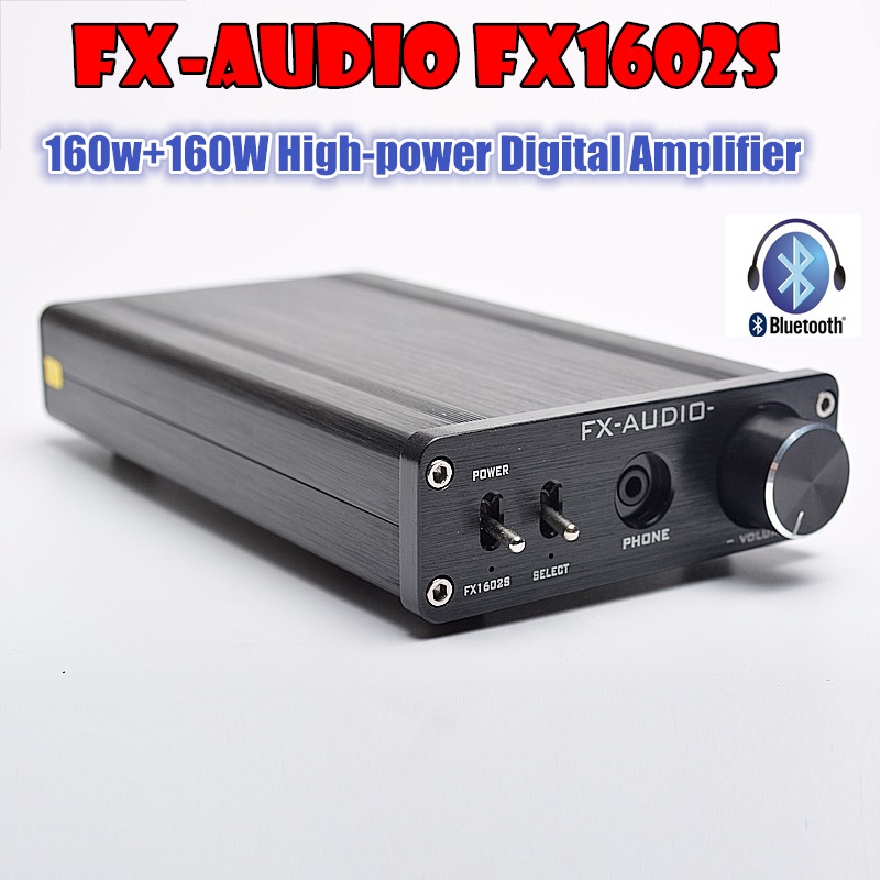 FX-Audio FX1602S TDA7498E High-Power Digital Amplifier With Bluetooth Receiver TPA6120 HiFi Headphone Amp 160W*2 hifi amplifier digital bluetooth 4 0 audio amp 160w 160w support u disk sd ape fx m 160e white black