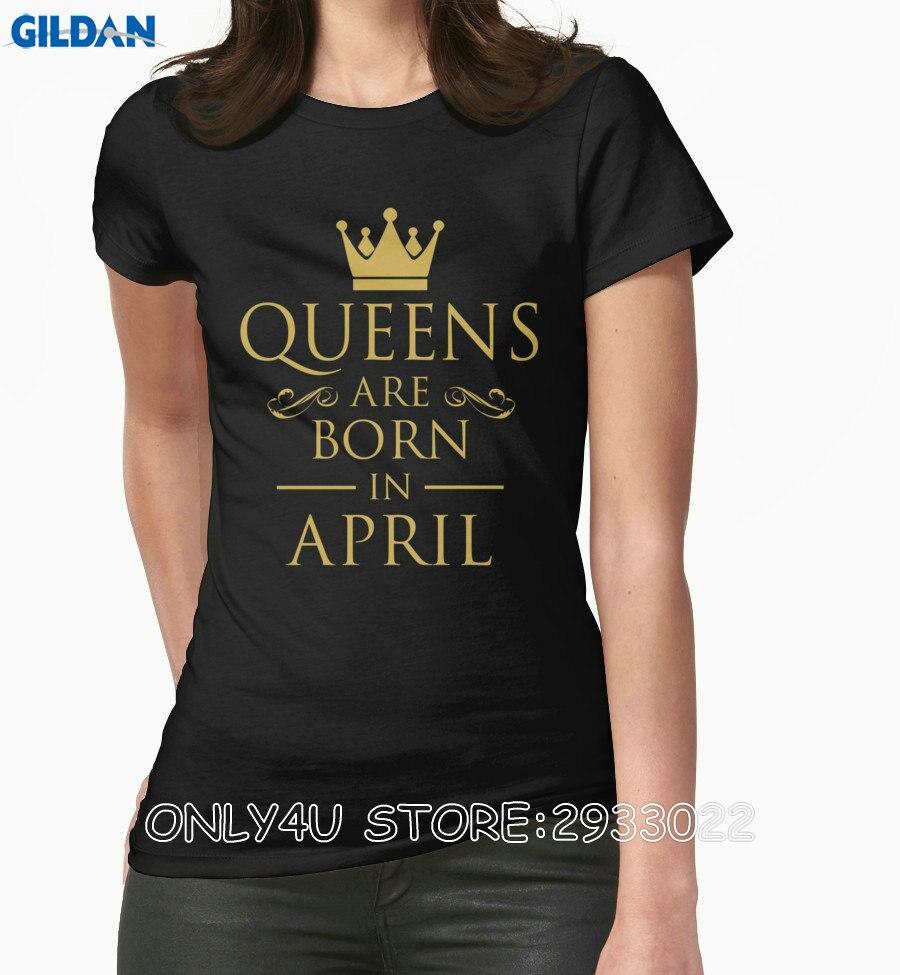 Shirt design printer - Gildan Only4u T Shirt Design Printer Short Queen Are Born In April O Neck Womens Tees