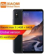 Version mondiale Xiao mi mi Max 3 4 GB 64 GB Snapdragon 636 Octa Core 6.9 «plein écran 12.0MP + 5.0MP caméra arrière capteur d'empreintes digitales