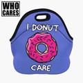 Who Cares Пончики Уход 3D Печати обед мешок 2016 Моды, Которые заботится bolsa termica пикник сумки для женщин изолированные обед мешок
