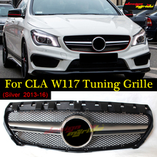 A45 Style w117 Grille For Mercedes Benz CLA-W117 Replacement Front Tuning Grill Silver Color 2013-2016 CLA180 CLA200 CLA250 брюки meyer meyer mp002xm23zgp