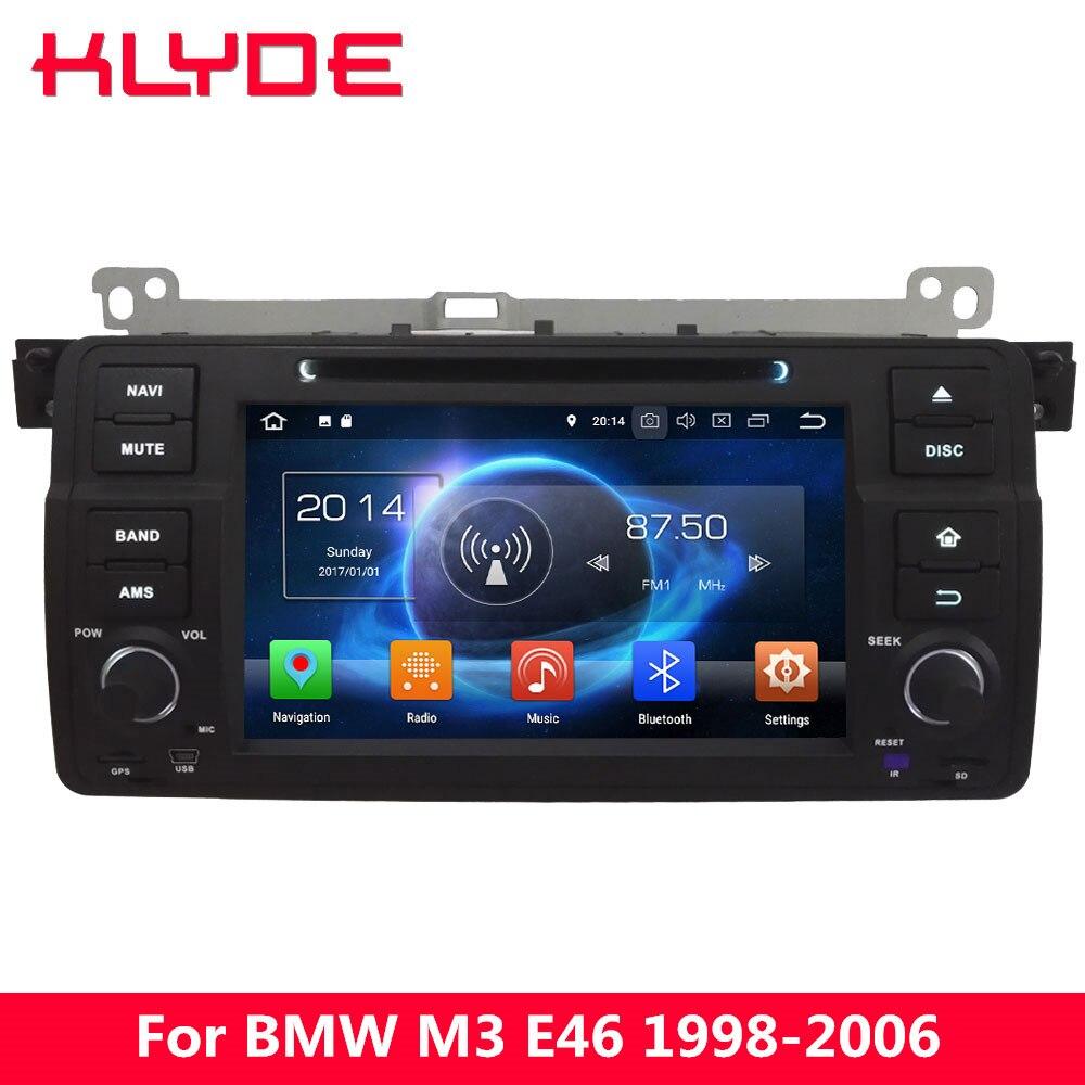 KLYDE 4G Octa Core Android 8.0 7.1 6.0 Lecteur DVD de voiture Radio Pour BMW Série 3 E46 M3 1998 1999 2000 2001 2002 2003 2004 2005 2006