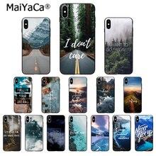 MaiYaCa дорожный горный пляж цитаты ТПУ Мягкий силиконовый чехол для телефона чехол для Apple iPhone 8 7 6 6S Plus X XS MAX 5 5S SE XR