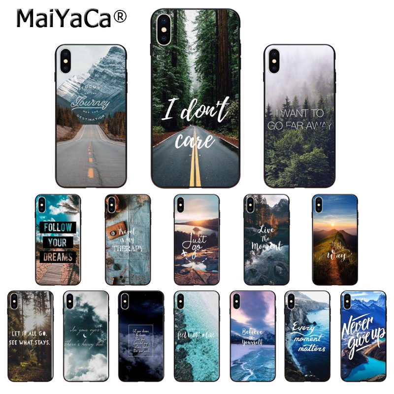 MaiYaCa Travel mountain sea beach quotes TPU Soft Silicone Phone Case Cover for Apple iPhone 8 7 6 6S Plus X XS MAX 5 5S SE XR