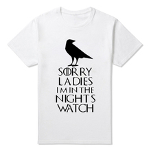 Game of Thrones Sorry Ladies I'm in the Night's Watch T-Shirts