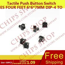 1LOT 50PCS Tactile Push Button Switches four Feet 6 6 7mm DIP 4 Top Actuated Black