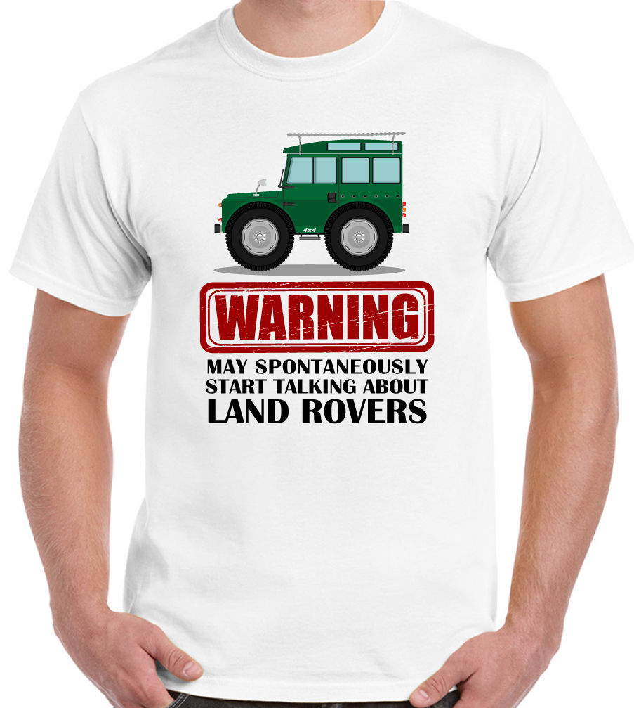 May Spontaneously Start Talking About Land Rover Mens Funny T-Shirt Defender 90