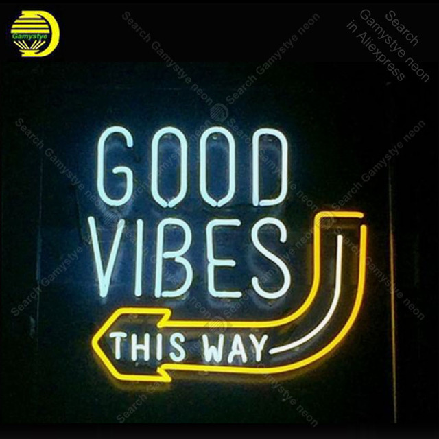 Neon Sign for Good Vibes this way Neon Bulb sign Beer Bar Pub Restaurant handcraft glass tube light Decor home lamps for sale