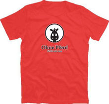 OHNE PFERD FEHLT MIR WAS T-Shirt S-XXXL Harajuku Tops t shirt Fashion Classic Unique free shipping