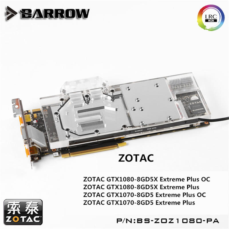 Barrow GPU Water Block For ZOTAC Extreme GTX1080/1070 Water Cooling Radiator BS-ZOZ1080-PA цены