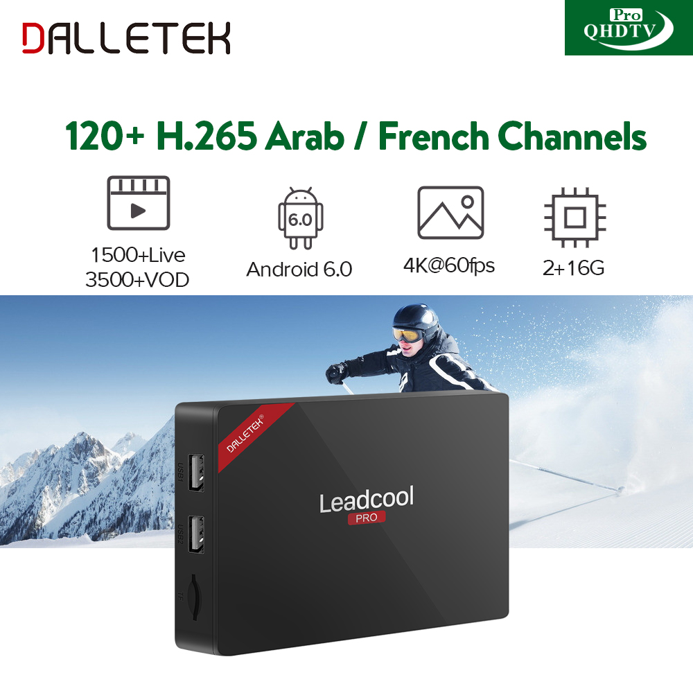 Smart IPTV Box Leadcool Pro Android with IPTV 1 Year Subscription QHDTV PRO including H265 IPTV channels IP TV French Arabic dalletektv leadcool android 6 0 tv box tv receiver french iptv subscription 1 year qhdtv account europe arabic channels iptv box