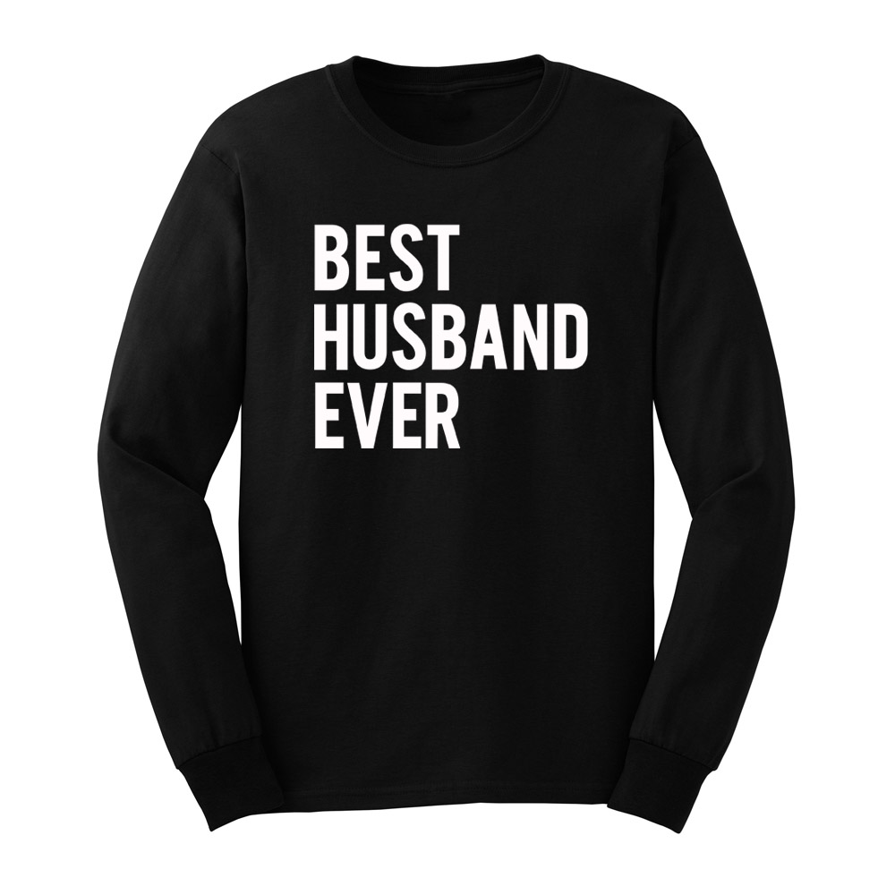 Loo Show Mens Best Husband Ever Wedding Married Man Long Sleeve Adult T-Shirts Casual Men Tee