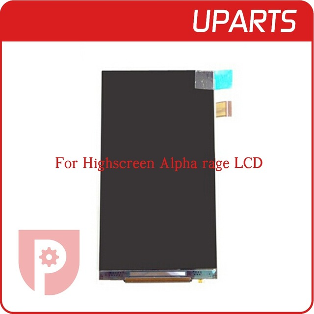 1pcs/lot A+ High quality LCD Display For Highscreen Alpha rage LCD Display Screen +Tracking No