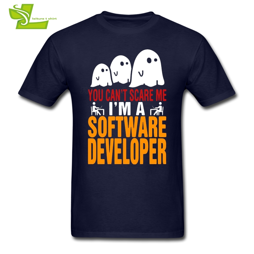 You can't Scare Me I Am Software Developer T Shirt Halloween Man Summer Crew Neck Team Tee Male Top Fashion Teenage Tee Shirts