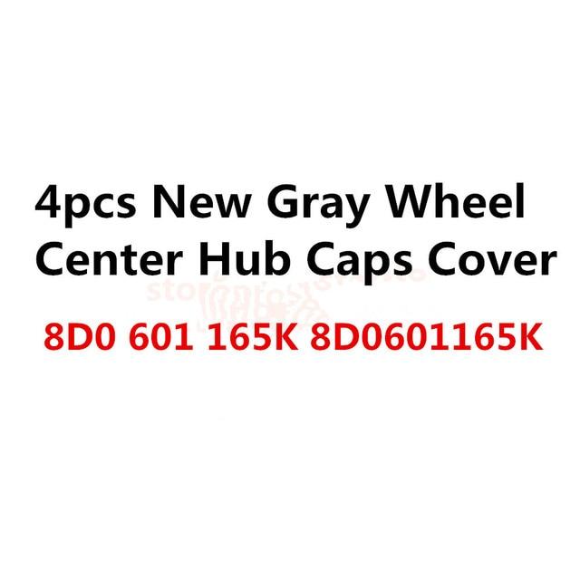 4 piezas OEM centro de la rueda tapa cubierta de cubo gris encaja 8D0601165K 8D0 601, 165 K universal para coche