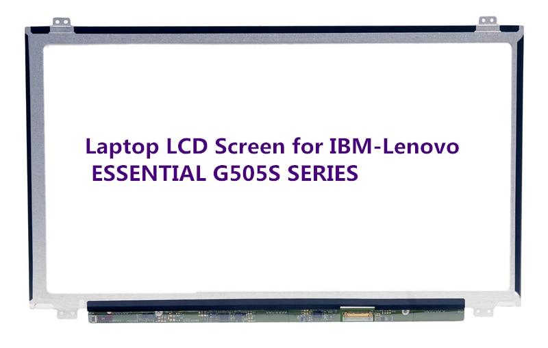 Laptop LCD Screen for IBM-Lenovo ESSENTIAL G505S SERIES (15.6 inch 1366x768 40Pin N) for lenovo ibm x220 x220i lcd screen b125xw01 v 0 lcd 1366 768 40 pins good quality