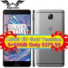 """Оригинальный oneplus 3 A3003 oneplus 3 т A3010 6 ГБ ОЗУ 64 ГБ ROM Snapdragon 820 821 Quad Core 5.5 """"Android6.0 мобильного телефона отпечатков пальцев"""