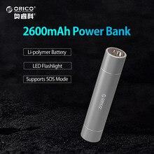 ORICO 2600 мАч Премиум Алюминий Ultra Slim Помада-Размер Портативный Зарядное устройство Мобильные аккумуляторы резервного копирования Батарея упаковке с фонариком