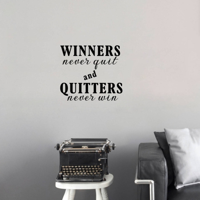 Winners Never Quit And Quitters Never Win Inspirational Quotes Vinyl