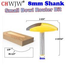 """1PC 8mm Shank ชามขนาดเล็ก Router Bit 1 1/2 """"รัศมี 1 3/4"""" ประตูกว้างมีดตัดไม้ ChWJW 16170m"""