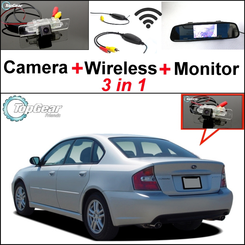 3 in1 Special Rear View Camera + Wireless Receiver + Mirror Monitor Easy Parking System For Subaru Legacy B4 Liberty MK4 Sedan худи print bar sum41