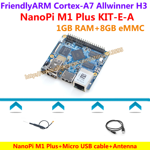 Allwinner H3 Quad-core Cortex-A7 NanoPi M1 Plus Demo Board (1GB RAM,8GB eMMC)+MicroUSB Cable+Antenna=NanoPi M1 Plus KIT-E-A
