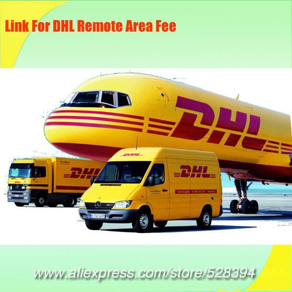 Link for DHL Remote area fee or ship by other method