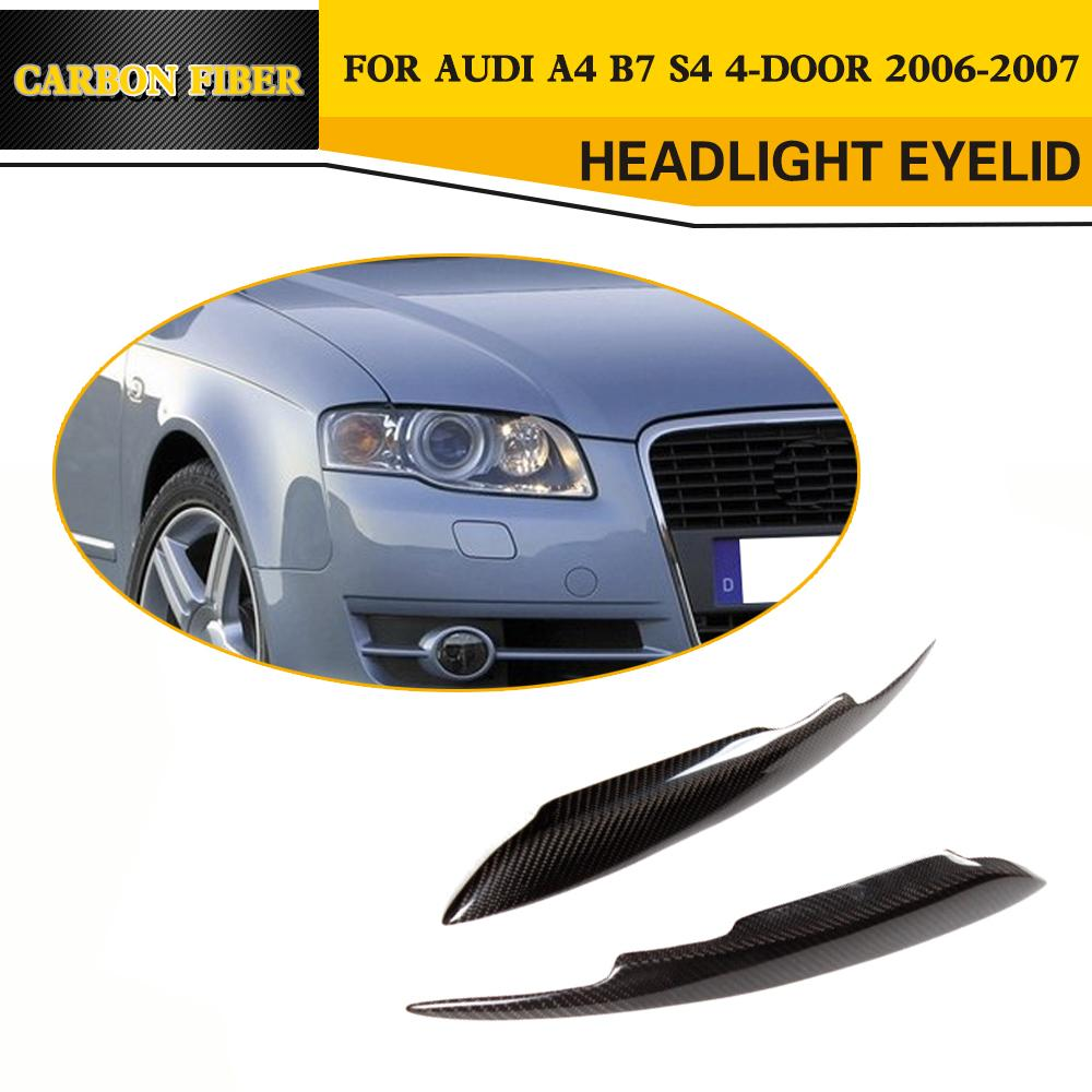 Carbon Fiber Headlight Covers Eyelids Eyebrows Fit For Audi A4 B7 S4 4-Door 2006-2007 2001 2007 for mitsubishi lancer evolution evo 7 8 9 carbon fiber eyebrows eyelids headlight