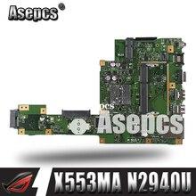Asepcs X553MA с N2940U материнская плата REV2.0 для ASUS F503M X503M F553MA X503MA D503M Материнская плата ноутбука USB3.0 протестированы