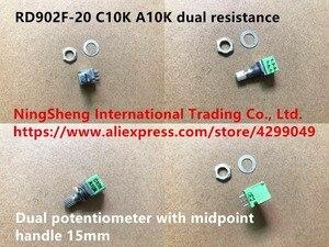 Оригинальный новый 100% импортный RD902F-20 C10K A10K Двойное сопротивление двойной потенциометр с середины ручки 15 мм (переключатель)