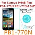 9 h 2.5d 0.3mm para lenovo phab plus pb1-770n pb1-770m 6.8 ''toughened vidrio templado film protector de pantalla a prueba de explosiones