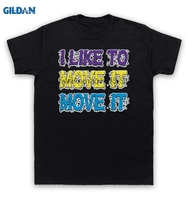GILDAN 100% Cotton O-neck printed T-shirt Reel 2 Real T Shirt I Like To Move It