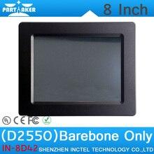 Barebone OEM Intel Atom D2550 8 «Все В Одном Промышленного PC Сенсорный Экран Встроенный