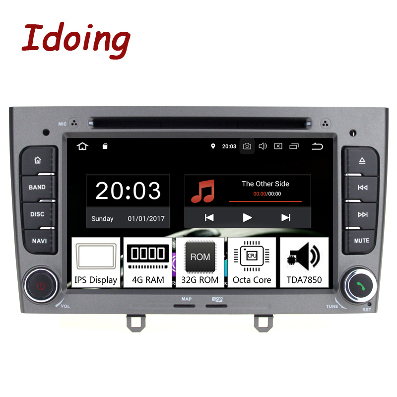 Idoing 7inch 2Din Car Android 9.0 Radio Multimedia Player For Peugeot 308 408 PX5 4G+32G 8Core IPS screen GPS Navigation TDA7850
