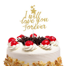 I Will Love You Forever Cake Topper Flags Gillter Xmas Kids Happy Birthday Wedding Baby Shower Party Baking DIY New