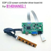 For B140HAN02.1 1920*1080 notebook LCD screen 14 » 60Hz 30-pin EDP WLED HDMI VGA display controller driver board DIY kit