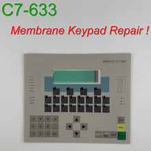 6ES7633-1AA01-8EA0 C7-633 Membrane Keypad for SIMATIC HMI Panel repair~do it yourself, Have in stock