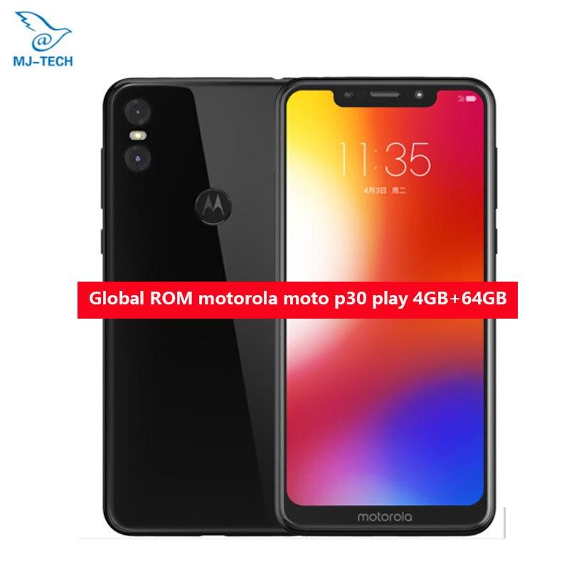 Global ROM Motorola MOTO P30 Play 4G 64G Dual Camera 13 0MP 1080P LTE Snapdragon 625