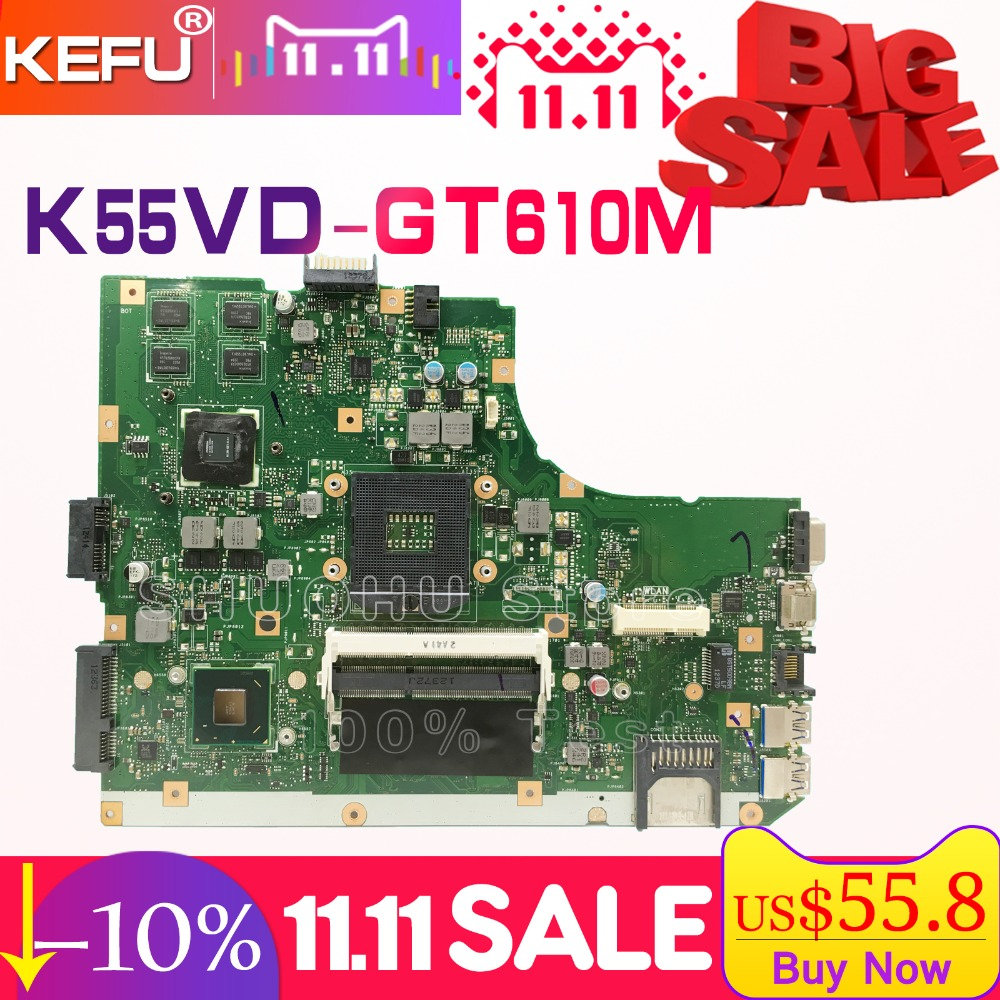 все цены на KEFU For ASUS K55VD A55V R500V K55V A55VD REV.3.0/3.1 GT610M/2GB Video laptop motherboard tested 100% work original mainboard