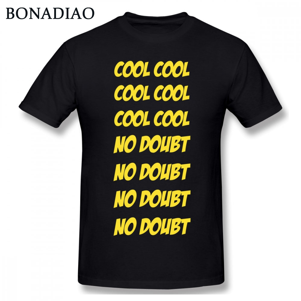 f737edd4 Detail Feedback Questions about For Man TV Show Cool Cool No Doubt No Doubt  Brooklyn 99 Tee Shirt Harajuku Tee 100% Cotton Crewneck T Shirt on ...